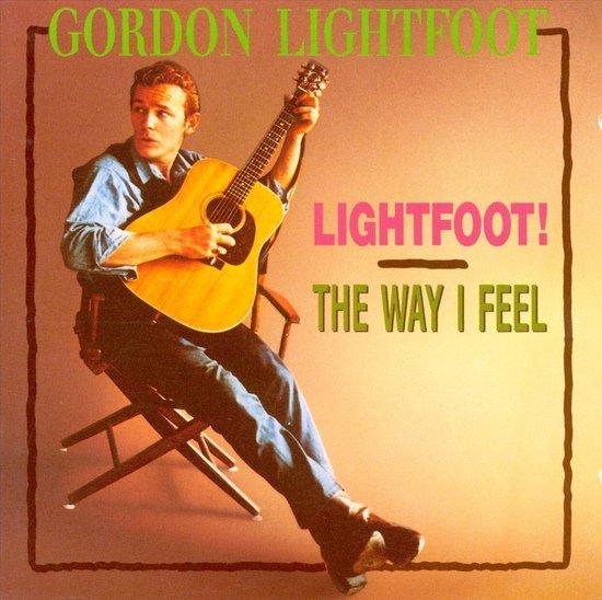 Lightfoot/Way I Feel