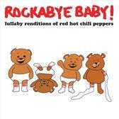 Red Hot Chili Pepp.=Trib= - Rockabye Baby ! (Usa)