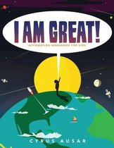 I Am Great Affirmation Activity Book for Children