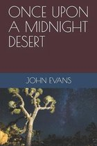 Once Upon a Midnight Desert