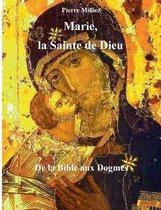 Marie, la Sainte de Dieu
