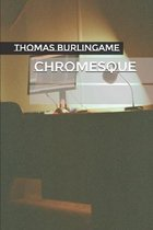 Chromesque
