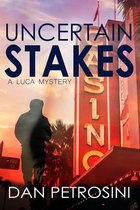 Uncertain Stakes
