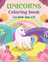 UNICORNS Coloring Book For Kids Ages 4-6