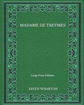 Madame De Treymes - Large Print Edition