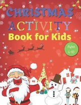 Christmas Activity Book for Kids Ages 4-10: