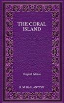 The Coral Island - Original Edition