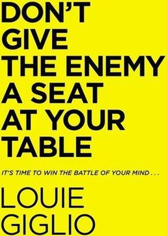 Boek cover Dont Give the Enemy a Seat at Your Table van Louie Giglio (Hardcover)