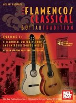 Flamenco Classical Guitar Tradition