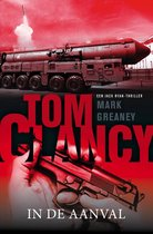 Boek cover Jack Ryan 18 -   Tom Clancy: In de aanval van Mark Greaney