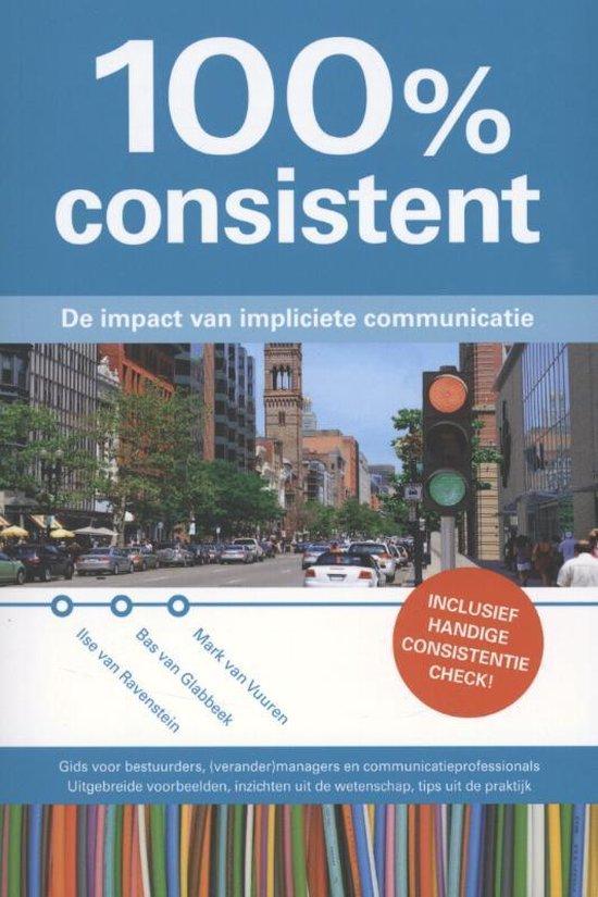 Cover van het boek '100% consistent' van Ilse van Ravenstein