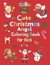 Cute Christmas Angel Coloring Book For Kids