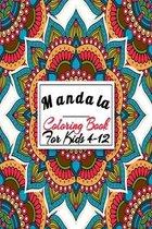 Mandala Coloring Book For Kids 4-12