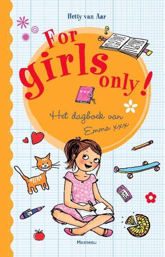 For Girls Only!  -   Het dagboek van Emma