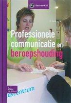Professionele Communicatie En Beroepshouding