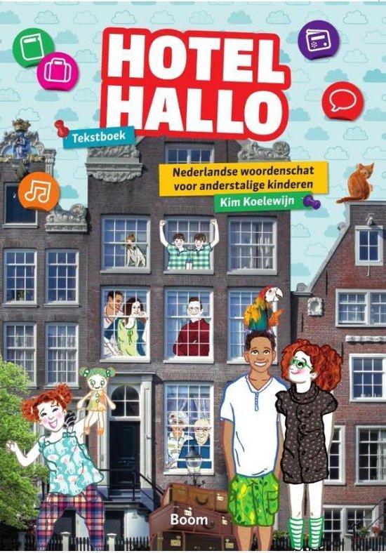 Boek cover Hotel Hallo van Kim Koelewijn (Paperback)
