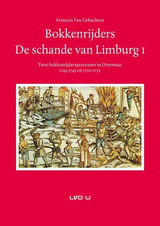 Bokkenrijders. De schande van Limburg I