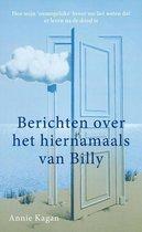 Boek cover Berichten uit het hiernamaals van Billy van Annie Kagan (Paperback)