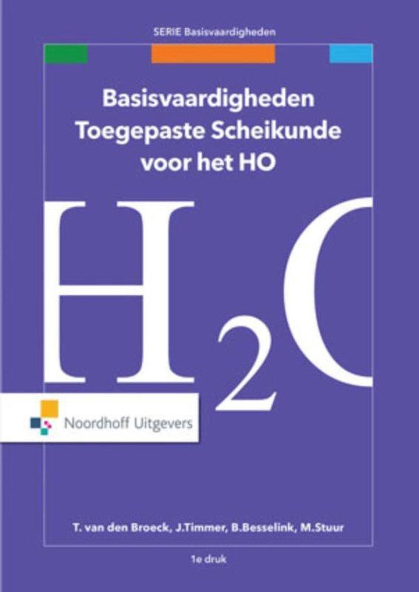 Basisvaardigheden - Basisvaardigheden toegepaste scheikunde voor het HO - Harm Scholte