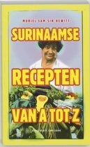 Surinaamse recepten van A tot Z