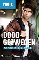 Thuis  -   Doodgezwegen