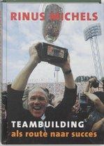 Boek cover Teambuilding als route naar succes van R. Michels