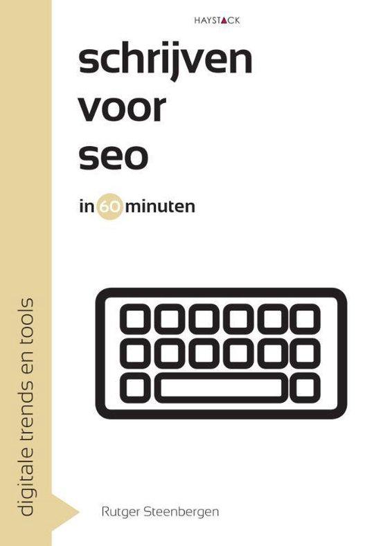 Digitale trends en tools in 60 minuten 7 -   Schrijven voor SEO in 60 minuten