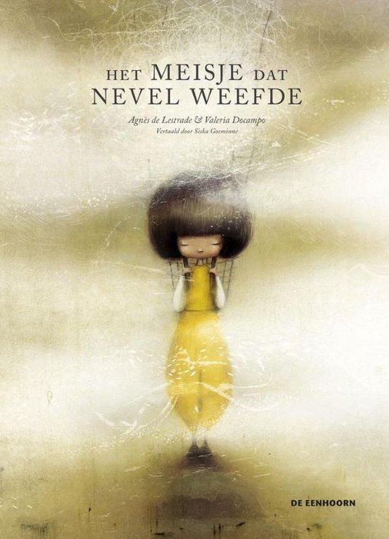 Boek cover Het meisje dat nevel weefde van Agnès de Lestrade (Hardcover)