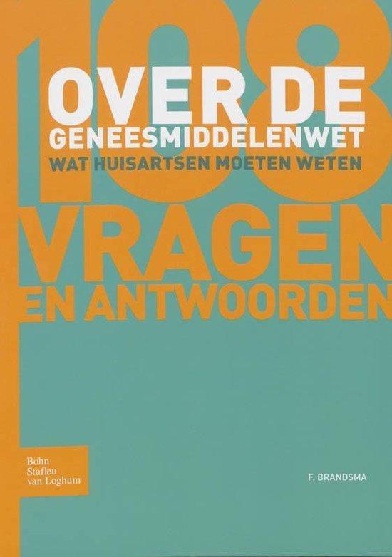 Cover van het boek '108 vragen en antwoorden over de geneesmiddelenwet / druk 1' van J.M.A. Sitsen en Frank Brandsma