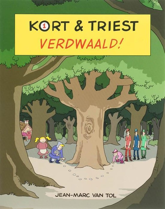 Boek cover Kort & Triest 1 -   Verdwaald van Jean-Marc van Tol (Paperback)