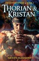 De laatste strijd 3 -   Thorian en Kristan