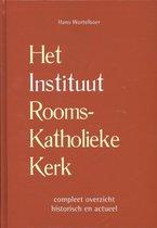 Boek cover Het instituut Rooms-Katholieke kerk van Hans Wortelboer