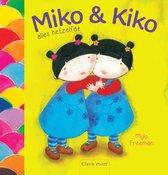 Miko & Kiko alles hetzelfde