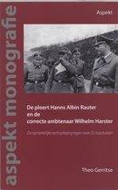 Boek cover De ploert Hans Albin Rauter en de correcte ambtenaar Wilhelm Harster van T. Gerritse