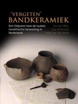 Boek cover Vergeten Bandkeramiek van Ivo van Wijk