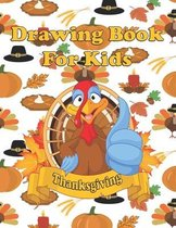 Thanksgiving: Drawing Book For Kids