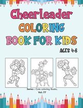Cheerleader Coloring Book for Kids Ages 4-8