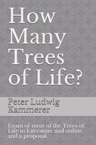 How Many Trees of Life?
