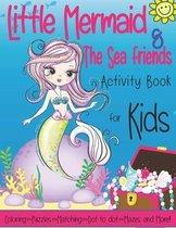 Little Mermaid & The Sea Friends