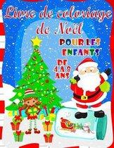 Livre de Coloriage de Noel Pour les Enfants de 4 a 8 Ans