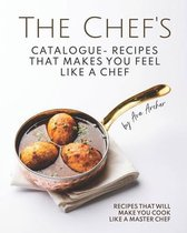 The Chef's Catalogue - Recipes That Makes You Feel Like A Chef