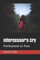 Intercessor's Cry