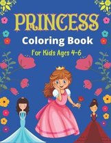 PRINCESS Coloring Book For Kids Ages 4-6