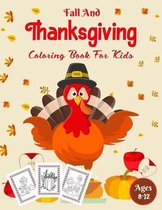 Fall And Thanksgiving Coloring Book For Kids Ages 8-12