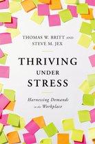 Thriving Under Stress