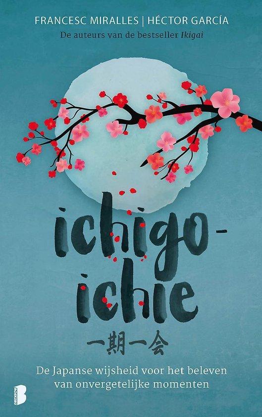 Boek cover Ichigo-ichie van Francesc Miralles (Hardcover)