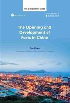 The Opening and Development of Ports in China