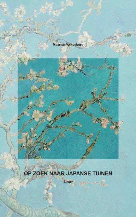 OP ZOEK NAAR JAPANSE TUINEN - Maarten Valkenburg   Fthsonline.com