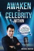 Awaken the Celebrity Within