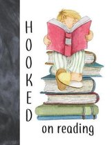 Hooked On Reading: A Place To Escape And To Keep Track of All the Books You Read Journal - Reading Review on Each Page Logbook For Boys